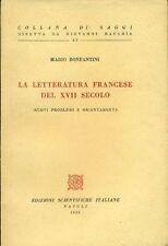 BONFANTINI Mario, La letteratura francese del XVII secolo