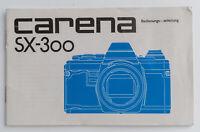 Bedienungsanleitung Carena SX-300 Anleitung, Gebrauchanweisung