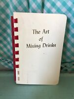 Vintage The Art of Mixing Drinks Book 1961 1960's Housewife Alcohol Cocktails
