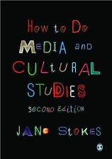 How to Do Media and Cultural Studies by Jane Stokes (Paperback, 2012)