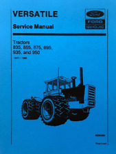 FORD Versatile Service Manual Tractors 835 855 875 895 935 950 PRINT VERSION