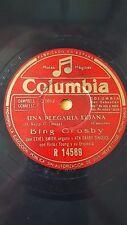 AMERICAN 78 rpm RECORD Columbia BING CROSBY Una Plegaria Lejana / De la nada