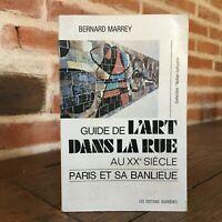 Bernard Marrey Guía Arte En La Calle A Candelabros Siglo París Trabajadores 1974
