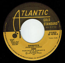 Mfd In Canada 1979 Pop Rock Gold Standard 45 Rpm Abba : Chiquitita + I Have A