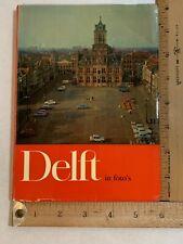 Delft in foto's Ed van Wijk Photographer Mid Century Travel Guide Netherlands