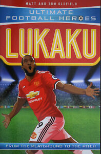 Brand New Ultimate Football Heroes: Lukaku by Matt and Tom Oldfield