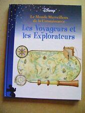 Les voyageurs et explorateurs Le monde merveilleux de Disney volume 6 /Z7