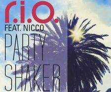 R.I.O. Party shaker (2012; 2 versions, feat. Nicco) [Maxi-CD]