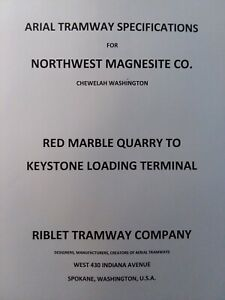 Arial Tramway Specificat Northwest Magnesite Chewelah Wa Red Marble Quarry 1947