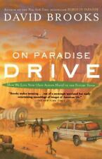 On Paradise Drive: How We Live Now (And Always Have) in the Future Tense by Bro