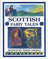 Scottish Fairy Tales, Wilson, Philip, Very Good Book