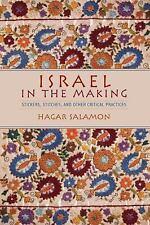 ISRAEL IN THE MAKING - SALAMON, HAGAR - NEW HARDCOVER BOOK