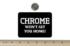 3 x 4 Biker Refrigerator Magnet Chrome Won't Get You Home BM109