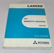 Werkstatthandbuch Mitsubishi Lancer A 70 Karosserie ab Baujahr 1977