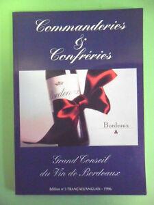 COMMANDERIES E CONFRERIES N°3-GRAND CONSEIL DU VIN DE BORDEAUX - 1996