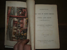 1859 NARRATIVE OF THE EARL OF ELGIN's MISSION TO CHINA & JAPAN by OLIPHANT