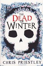 The Dead of Winter by Chris Priestley (Paperback, 2010)