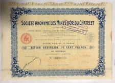 Société Anonyme des Mines d'or TU CHATELET-RARE Français Action