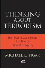 Thinking About Terrorism: The Threat to Civil Liberties in a Time of National ..