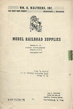 Model Railroad Supplies Vintage 1947 Wm..K. Walthers Booklet Model Railroading