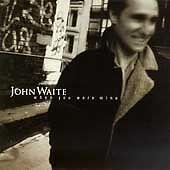 JOHN WAITE - When You Were Mine - CD - RARE & OOP