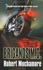 Brigands M.C.: Book 11 (CHERUB),Robert Muchamore