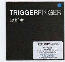 (EZ64) Trigger Finger, Let It Ride - 2013 DJ CD
