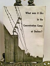 What Was It Like in the Concentration Camp at Dachau Nazi Germany Torture by SS