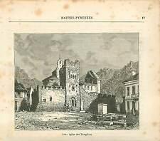 Luz-Saint-Sauveur Eglise des Templiers Hautes-Pyrénées FRANCE GRAVURE 1882