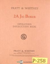 Pratt Whitney 2a Jig Borer Operators Instructions Manual