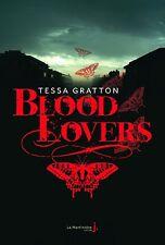 Blood lovers.Tessa GRATTON.Editions de la Martinière SF58