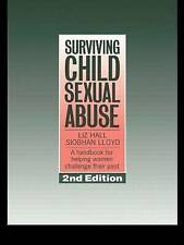 Surviving Child Sexual Abuse: A Handbook For Helping Women Challenge Their Past,