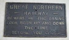 Antique Original Cast Iron Great Northern Railway Train Crossing Railroad Sign