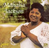 MAHALIA JACKSON - JUST OVER THE HILL,THERE'S A CITY CALLED HEAVEN 2 CD NEW!