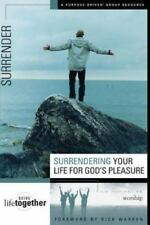 Doing Life Together: Surrendering Your Life for God's Pleasure : Six Sessions