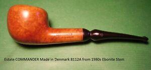 Estate COMMANDER Made in Denmark 8112A from 1980s Ebonite Stem  #1351