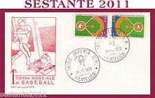 ITALIA FDC CAPITOLIUM 208 COPPA DEL MONDO DI BASEBALL 1973 ANNULLO IMPERIA H102