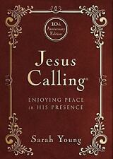 Jesus Calling - 10th Anniversary Expanded Edition : Enjoying Peace in His Presen