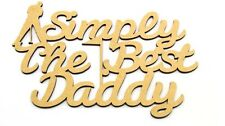 Simply The Best DADDY, FATHERS DAY GIFT PRESENT BLANK MDF plaque Golf