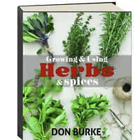 Growing and Using Herbs and Spices by Don Burke (Hardcover)