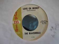 45 THE BLACKWELLS ON JAMIE RECORDS LOVE OR MONEY / BIG DADDY AND THE CAT EX-NM