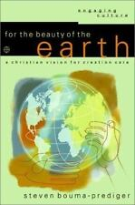 For the Beauty of the Earth: A Christian Vision for Creation Care-ExLibrary