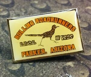 Rolling Roadrunners Parker Arizon BPOE Elks Lodge 1929 pin badge
