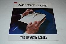 The Harmony Echoes~Say The Word~Prestige~Lonnie Culbertson~FAST SHIPPING