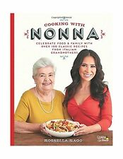 Cooking with Nonna: Celebrate Food & Family With Over 100 Class... Free Shipping