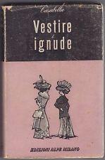 Casabella, Vestire le ignude, Edizioni Alpe, Così per ridere, umorismo, 1945