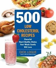 500 Low-Cholesterol Recipes: Flavorful Heart-Healthy Dishes