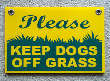 """PLEASE KEEP DOGS OFF GRASS  8""""X12"""" Plastic Coroplast Sign with Grommets  NEW"""