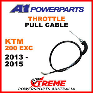 A1 Powerparts KTM 200EXC 200 EXC 2013-2015 Throttle Pull Cable 54-152-10