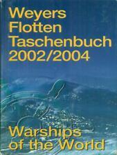 WEYERS FLOTTENTASCHENBUCH 2002/2004  GLOBKE WERNER BERNARD & GRAEFE 2002
